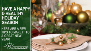 Have A Happy and Healthy Holiday Season