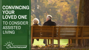 Convincing Your Loved One To Consider Assisted Living